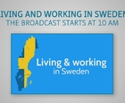 Webbinar - Living and working in Sweden